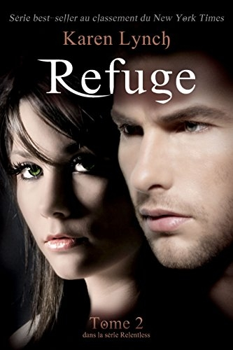 Couverture Relentless, tome 2 : Refuge