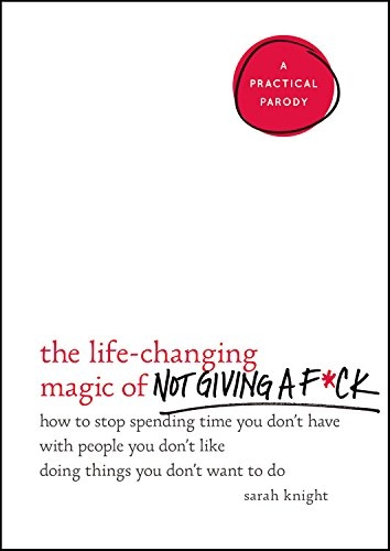 Couverture The Life-Changing Magic of Not Giving a F*ck