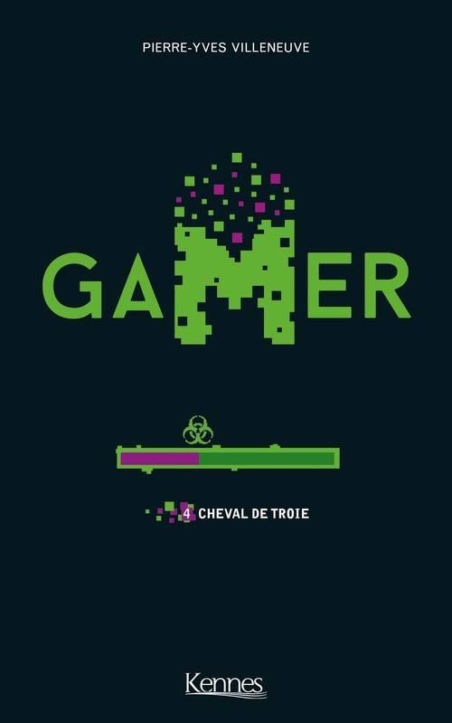 Couverture Gamer, tome 4 : Cheval de troie