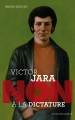 Couverture Victor Jara : Non à la dictature Editions Actes Sud (Junior - Ceux qui ont dit non) 2015