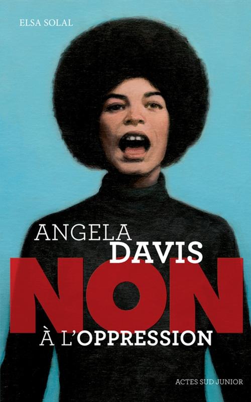 Couverture Angela Davis : Non à l'oppression