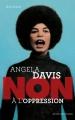 Couverture Angela Davis : Non à l'oppression Editions Actes Sud (Junior - Ceux qui ont dit non) 2017