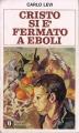 Couverture Le Christ s'est arrêté à Eboli Editions Oscar Mondadori 1985