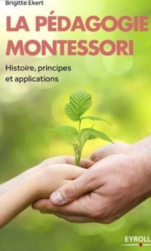 Couverture La pédagogie Montessori