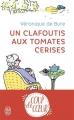 Couverture Un clafoutis aux tomates cerises Editions J'ai Lu 2018