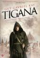 Couverture Tigane, tome 1 Editions Saída de Emergência (Bang) 2013