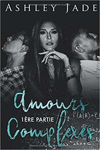 Couverture Amours complexes, tome 1