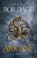 Couverture Arkane, tome 1 : La Désolation Editions France Loisirs 2018