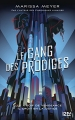Couverture Le gang des prodiges, tome 1 Editions 12-21 2018