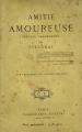 Couverture Amitié amoureuse Editions Calmann-Lévy (Littérature française) 1906