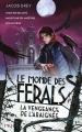 Couverture Le monde des Ferals, tome 3 : La vengeance de l'araignée Editions Pocket (Jeunesse) 2018