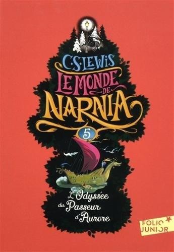 Couverture Les Chroniques de Narnia, tome 5 : L'Odyssée du passeur d'aurore