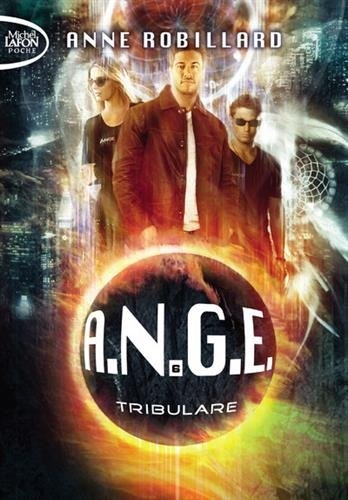 Couverture A.N.G.E., tome 06 : Tribulare