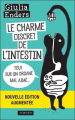 Couverture Le charme discret de l'intestin : Tout sur un organe mal aimé Editions Actes Sud 2017