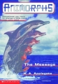 Couverture Animorphs, tome 04 : Le message Editions Scholastic 2011
