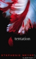 Couverture Twilight, tome 2 : Tentation Editions Hachette (Black moon) 2007