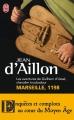 Couverture Guilhem d'Ussel, chevalier troubadour, tome 01 : Marseille, 1198 Editions J'ai Lu 2011