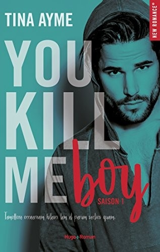 Couverture You kill me, tome 1 : You kill me boy