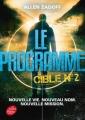 Couverture Le programme, tome 2 : Cible n°2 Editions Le Livre de Poche (Jeunesse) 2016