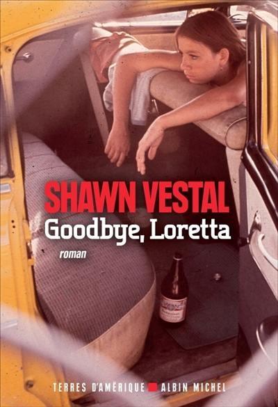 Couverture Goodbye, Loretta
