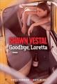 Couverture Goodbye, Loretta Editions Albin Michel (Terres d'Amérique) 2018