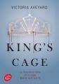 Couverture Red queen, tome 3 : King's Cage Editions Le Livre de Poche (Jeunesse) 2018