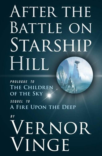 Couverture After the Battle on Starship Hill: Prologue to The Children of the Sky