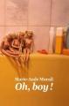 Couverture Oh, boy ! Editions L'école des loisirs (Médium Poche) 2013