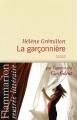 Couverture La Garçonnière Editions Flammarion (Littérature française) 2013