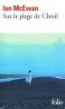 Couverture Sur la plage de Chesil Editions Folio  2012