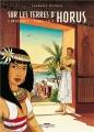 Couverture Sur les terres d'Horus, intégrale 1, tome 1 Editions Delcourt 2015