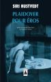 Couverture Plaidoyer pour Eros Editions Babel (Essai) 2018