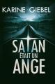 Couverture Satan était un ange Editions France Loisirs 2015