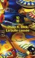 Couverture La bulle cassée Editions 10/18 (Domaine étranger) 2005