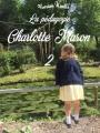 Couverture La pédagogie Charlotte Mason 2 Editions Amazon 2015