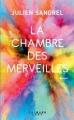 Couverture La chambre des merveilles Editions Calmann-Lévy 2018