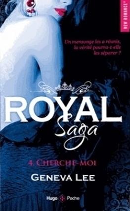 Couverture Royal saga, tome 4 : Cherche-moi