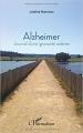 Couverture Alzheimer : Journal d'une ignorante sidérée Editions L'Harmattan 2016