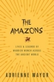 Couverture The Amazons: Lives & Legends of Warrior Women across the Ancient World Editions Princeton university press 2016