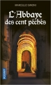 Couverture Codex Millenarius, tome 1 : L'abbaye des cent péchés Editions Pocket 2018