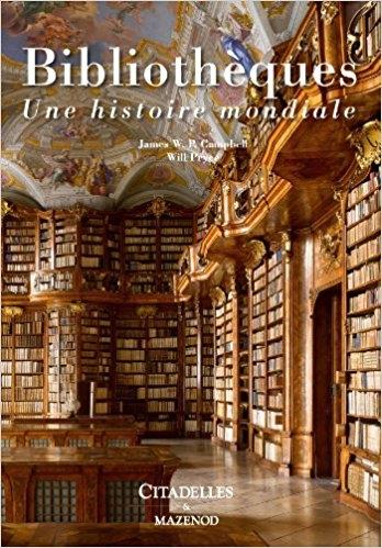 Couverture Bibliothèques : Une histoire mondiale