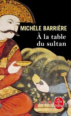 Couverture Les aventures de Quentin du Mesnil, maître d'hôtel à la cour de François Ier, tome 5 : A la table du sultan