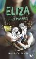 Couverture Eliza et ses monstres Editions Robert Laffont 2018