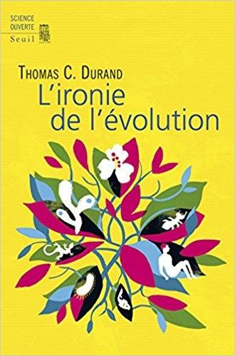 Couverture L'ironie de l'évolution