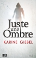 Couverture Juste une ombre Editions 12-21 2012