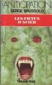 Couverture Les foetus d'acier Editions Fleuve (Noir - Anticipation) 1984