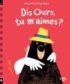 Couverture Dis ours, tu m'aimes ? Editions Little Urban 2018