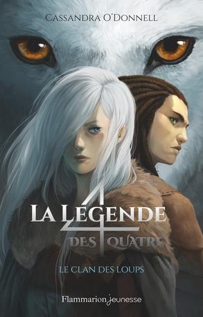 Couverture La légende des quatre, tome 1 : Le clan des loups