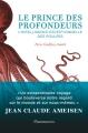 Couverture Le prince des profondeurs : L'intelligence exceptionnelle des poulpes Editions Flammarion 2018