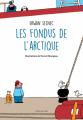 Couverture Les fondus de l'Arctique Editions L'école des loisirs (Neuf) 2018